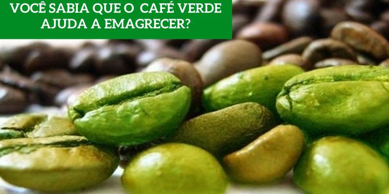 Você Sabia Que o Café Verde Ajuda a Emagrecer?