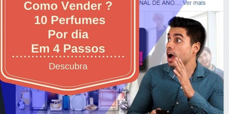Como Vender 10 perfumes por dia